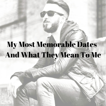 My Most Memorable Dates.jpg