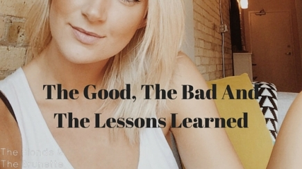 The Good, The Bad And The Lessons Learned