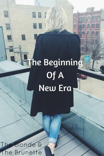The Beginning Of A New Era